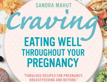 CLOSED Pregnant? WIN 'Cravings – Eating well throughout your pregnancy book' by Sandra Mahut