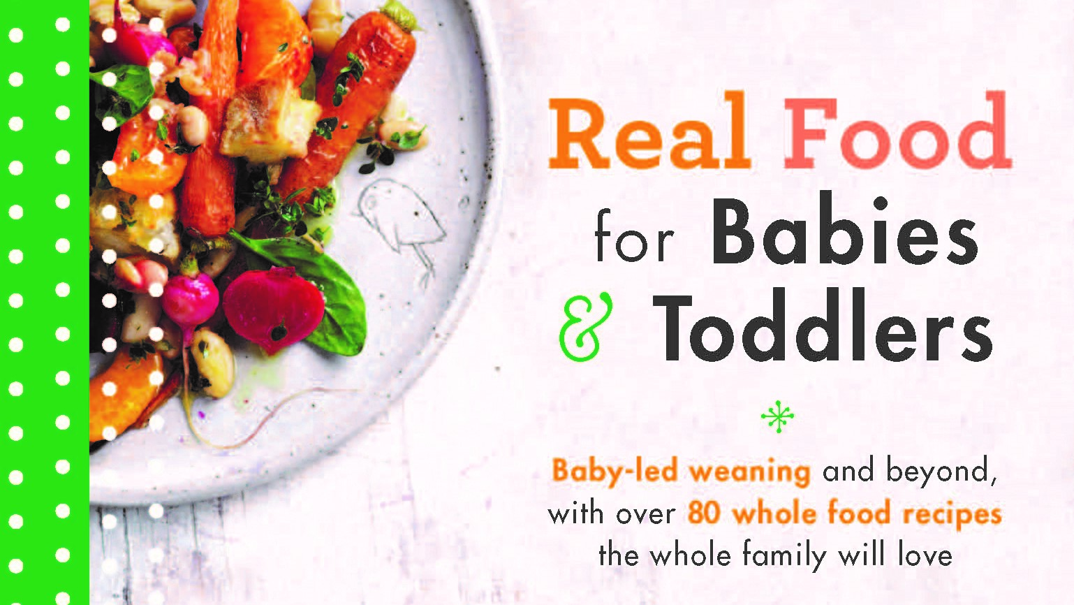 Win real food for babies toddlers recipe book closed babye baby competitions news forumfinder